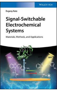 Signal-Switchable Electrochemical Systems - Materials, Methods, and Applications
