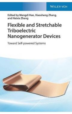 Flexible and Stretchable Triboelectric Nanogenerator Devices - Toward Self-powered Systems