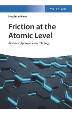 Friction at the Atomic Level - Atomistic Approaches in Tribology