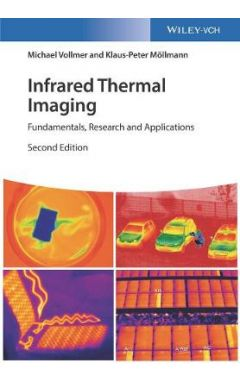 Infrared Thermal Imaging - Fundamentals, Research and Applications 2e