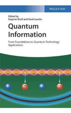 Quantum Information - From Foundations to Quantum Technology Applications