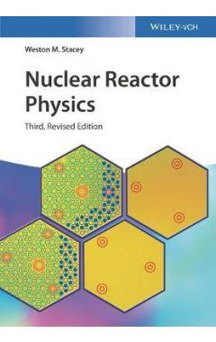 Nuclear Reactor Physics 3e