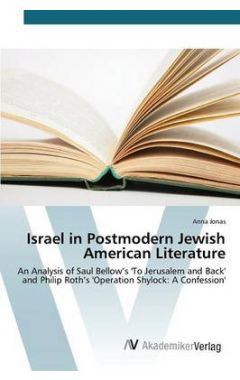 Israel in Postmodern Jewish American Literature