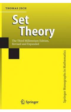 Set Theory: The Third Millennium Edition, revised and expanded