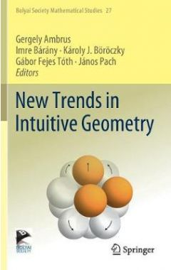 New Trends in Intuitive Geometry