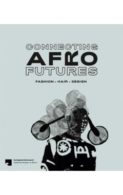 Connecting Afro Futures: Fashion x Hair x Design
