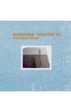 [used] R. H. Quaytman: Morning Chapter 30