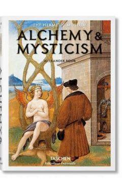 ALCHEMY AND MYSTICISM (TASCHEN BIBLIOTHECA UNIVERSALIS)