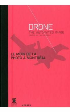 Le Mois de la Photo a Montreal: Drone: The Automated Image