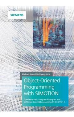 Object-oriented Programming in SIMOTION Fundamentals, Program Examples and Software Concepts accordi