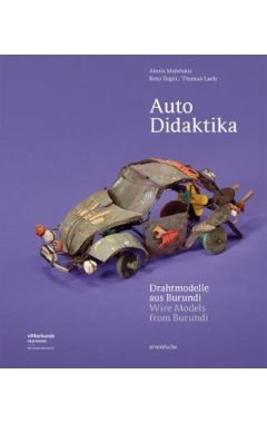 Auto Didaktika: Wire Models from Burundi