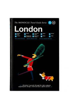 LONDON : THE MONOCLE TRAVEL GUIDE SERIES