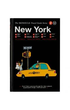 NEW YORK : THE MONOCLE TRAVEL GUIDE SERIES