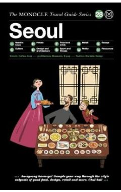 SEOUL. THE MONOCLE TRAVEL GUIDE SERIES