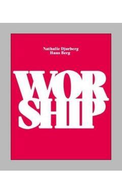 Nathalie Djurberg & Hans Berg: Worship: 2016