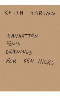 MANHATTAN PENIS DRAWINGS FOR KEN HICKS