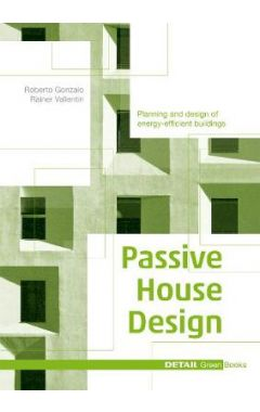 PASSIVE HOUSE DESIGN: PLANNING AND DESIGN OF ENERGY-EFFICIENT BUILDING