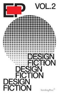 EP VOL. 2 - DESIGN FICTION