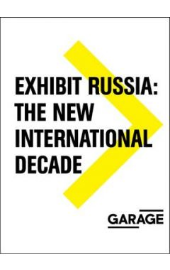 Exhibit Russia - The New International Decade 1986-1996