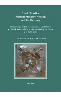Greek Taktika: Ancient Military Writing and its Heritage