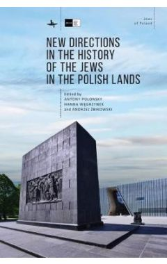 [pod] New Directions in the History of the Jews in the Polish Lands