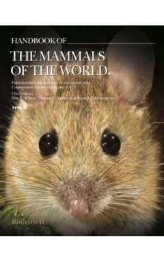 HANDBOOK OF THE MAMMALS OF THE WORLD - VOLUME 7  RODENTS