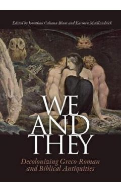 We and They: Decolonizing Biblical and Graeco-Roman antiquities