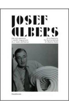 JOSEF ALBERS : ART AS EXPERIENCE