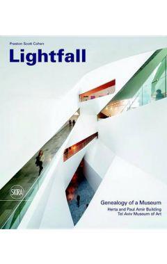 LIGHTFALL : GENEALOGY OF A MUSEUM