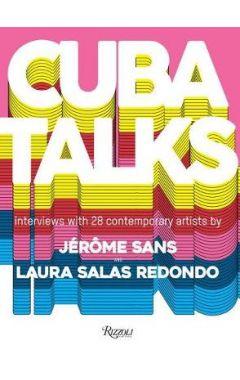 Cuba Talks: A new perspective on Cuban art now