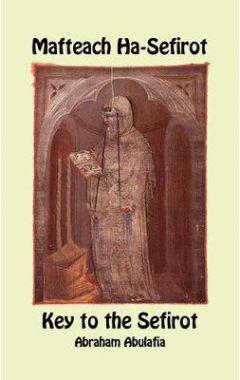 Mafteach Ha-Sefirot - Key to the Sefirot