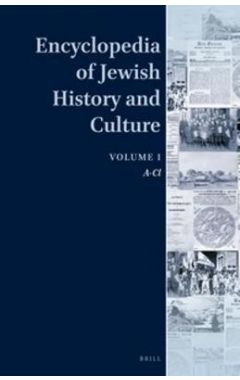 Encyclopedia of Jewish History and Culture, Volume 1: A-Cl