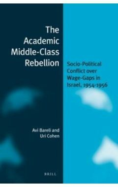 The Academic Middle-Class Rebellion