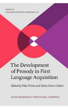 The Development of Prosody in First Language Acquisition