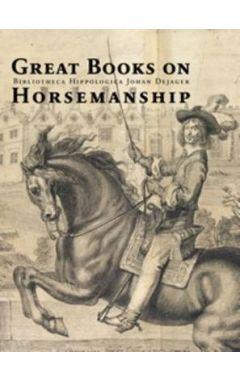 Great Books on Horsemanship: Bibliotheca Hippologica Johan Dejager