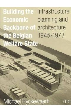 [used] Building the Economic Backbone of the Belgian Welfare State