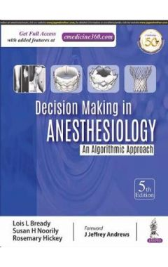 DECISION MAKING IN ANESTHESIOLOGY 5e