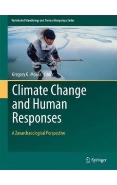Climate Change and Human Responses: A Zooarchaeological Perspective