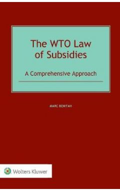 [pod] The WTO Law of Subsidies: A Comprehensive Approach