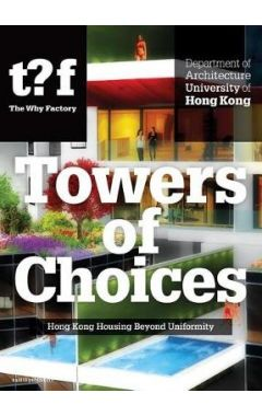 Hong Kong Housing Beyond Uniformity - Architectural Diversity In Hong Kong