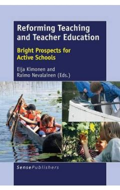[pod] Reforming Teaching and Teacher Education: Bright Prospects for Active Schools