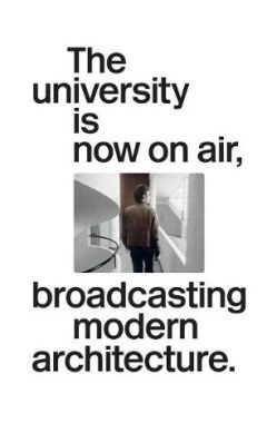 The university is now on air, broadcasting modern architectur