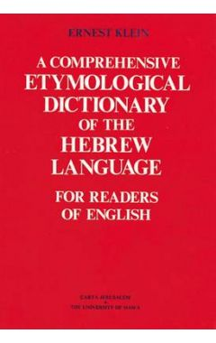 A COMPREHENSIVE ETYMOLOGICAL DICTIONARY OF THE HEBREW LANGUAGE FOR READERS OF ENGLISH