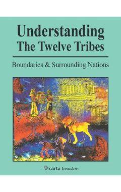 Understanding The Twelve Tribes