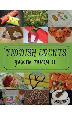 YIDDISH EVENTS: YOMIM TOVIM 2