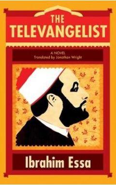 The Televangelist : A Novel