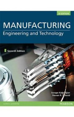 (si edition)MANUFACTURING ENGINEERING AND TECHNOLOGYN 7e