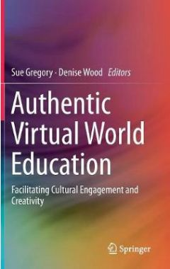Authentic Virtual World Education: Facilitating Cultural Engagement and Creativity