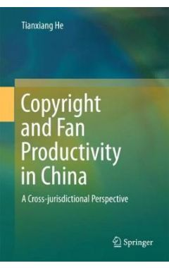 Copyright and Fan Productivity in China: A Cross-jurisdictional Perspective