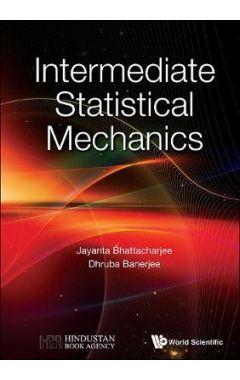 INTERMEDIATE STATISTICAL MECHANICS